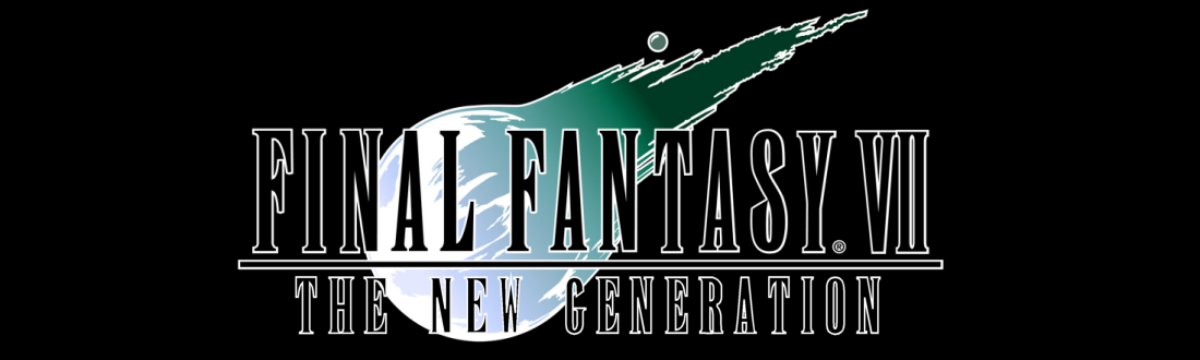 FINAL FANTASY VII: THE NEW GENERATION