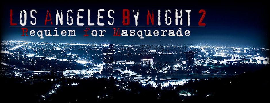 Ночной Лос-Анджелес 2: Реквием по Маскараду